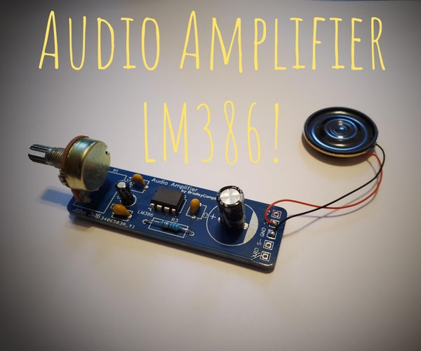 Audio Amplifier With the LM386!