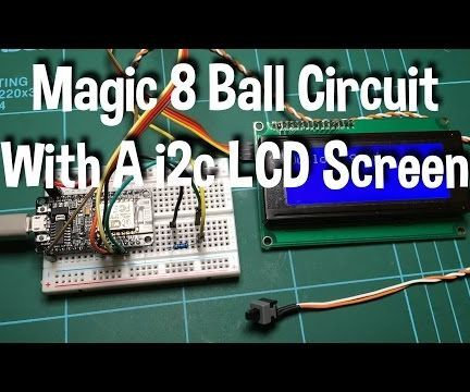 Magic 8 ball using esp8266 and i2c LCD screen