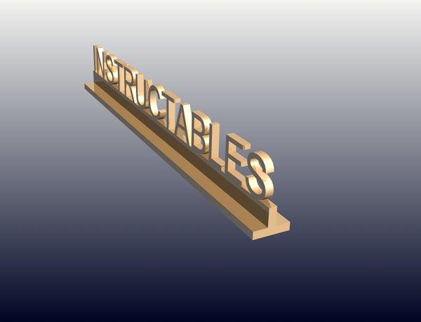 Digital Manufacturing - Desk Name Plate Project