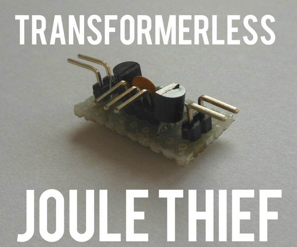 Transformerless Adjustable Joule Thief