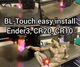 BL-touch Easy Install on Creality CR20, or Ender 3