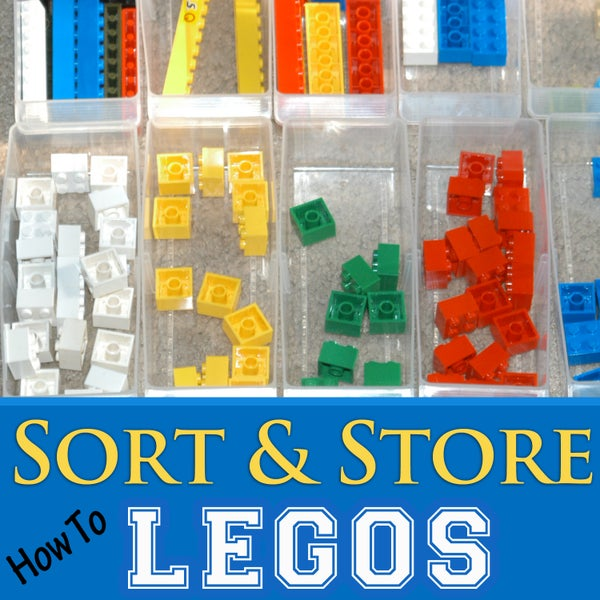 How to Sort & Store Legos