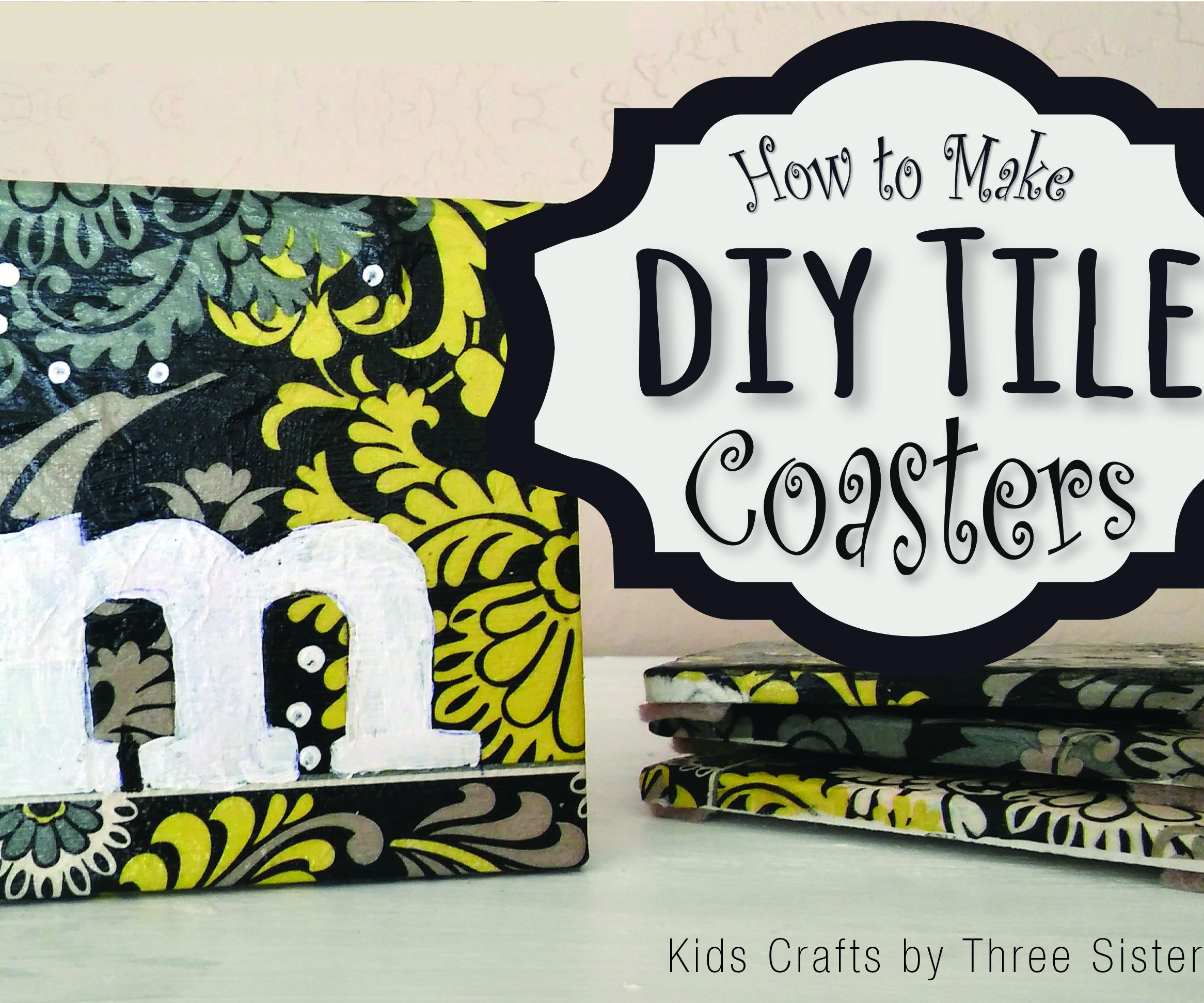 How To Make Ceramic Tile Coasters Instructables