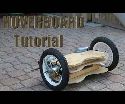 How to Build a Hoverboard You Can Ride