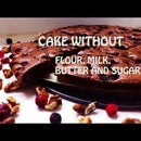 Cake without flour, milk, sugar and butter