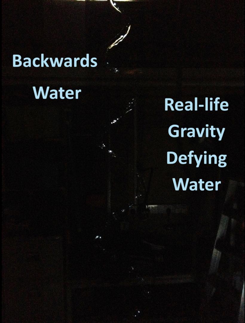 Backwards Water - Real Life Gravity Defying Water