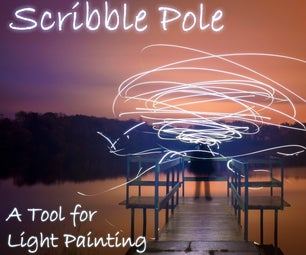 Scribble Pole - a Tool for Light Painting Photography