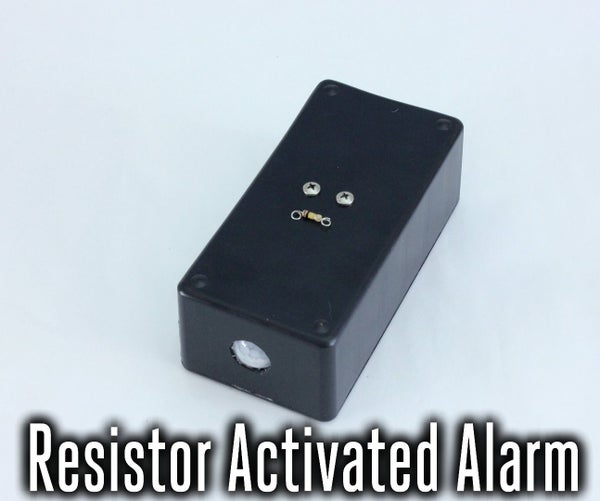 Resistance Controlled Alarm