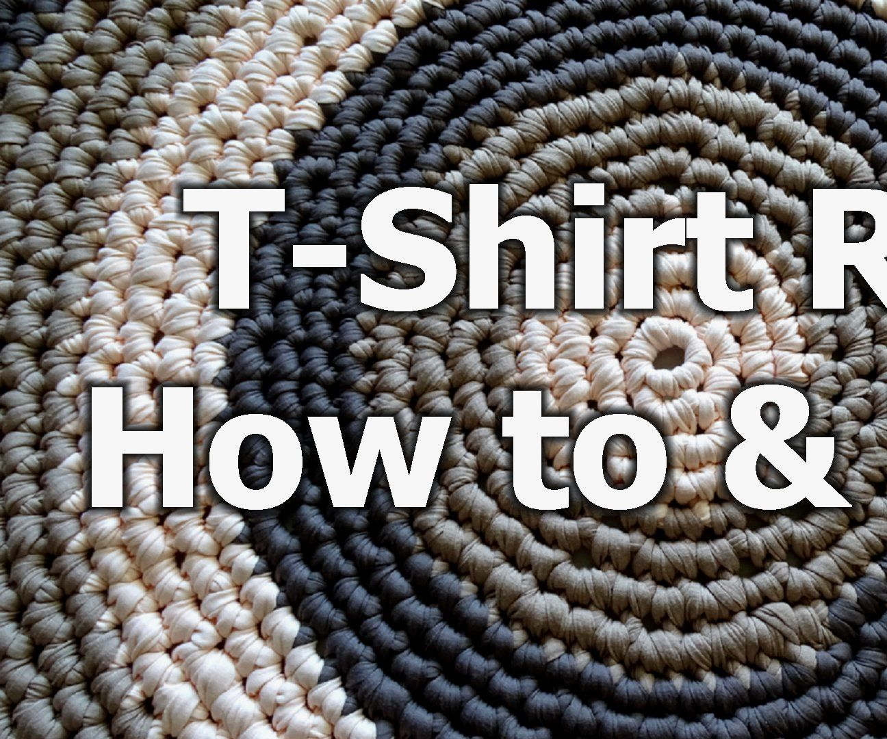 T- Shirt Yarn Round Rug - How to & Tips
