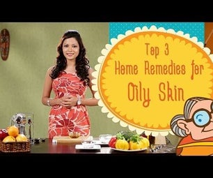 Oily Skin - Top 3 Natural Ayurvedic Home Remedies for Glowing Skin - Acne Treatment