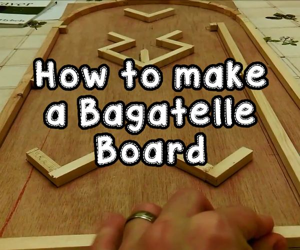 How to Make a Bagatelle Board