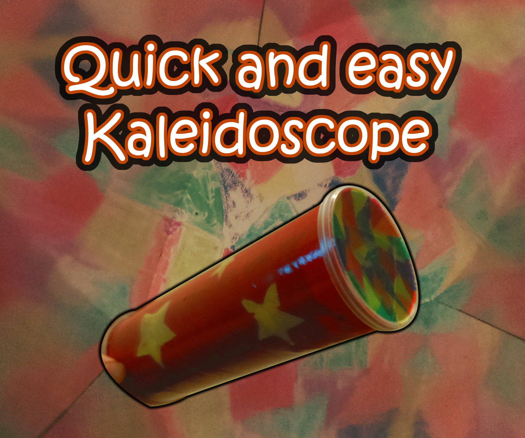 Quick, cheap and easy Kaleidoscope