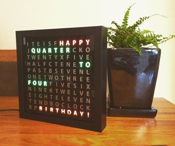 Tinker's Word Clock - REVISITED! NOW 110% More AWESOME (Clean and Easy to Make)