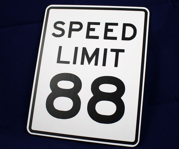 88 MPH Back to the Future Speed Signs