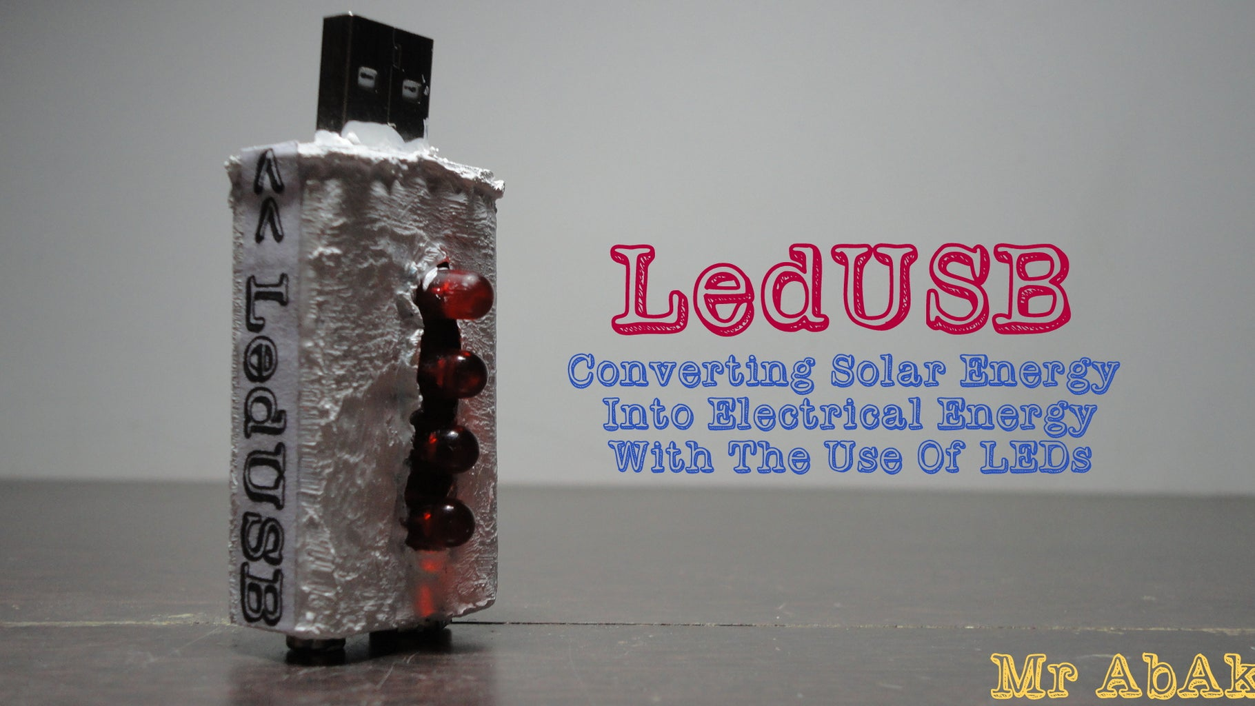 LedUSB : Converting Solar Energy Into Electrical Energy With the Use of LEDs