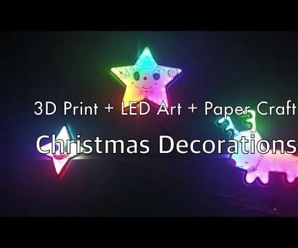[Xmas Decor]3D Print+LED Art+Paper Craft