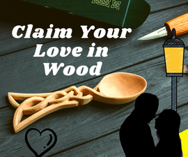 "Say ""I Love You"" in Wood I My Story on How We Decided to Tie the Knot - Love Spoon Carving"
