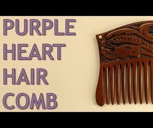 Hair Comb Out of 100 Year Old Purple Heart Wood
