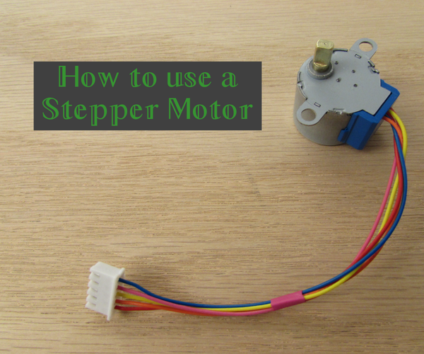 How to Use a Stepper Motor