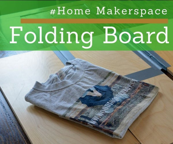 DIY Folding Board