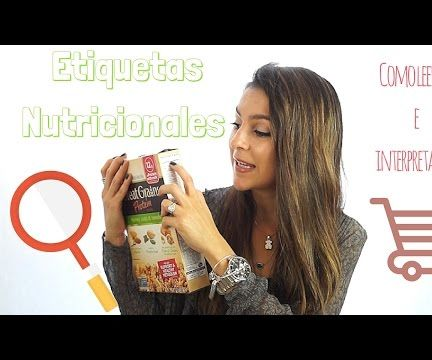 Como leer etiquetas nutricionales