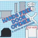 Hand's Free Door Opener: a Covid-19 Solution