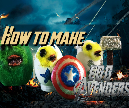 How to Make Amazing Egg Avengers