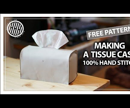 Making a Leather Tissue Case