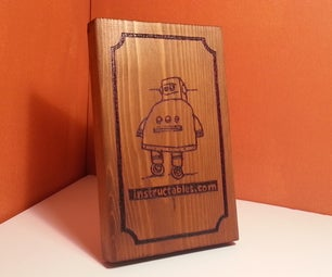 Instructables Robot Wood-Burned Picture