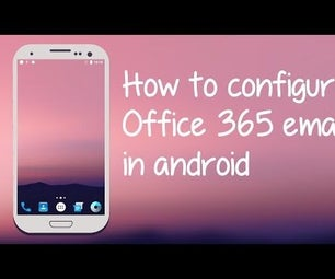 How to Configure Office 365 Email in Android