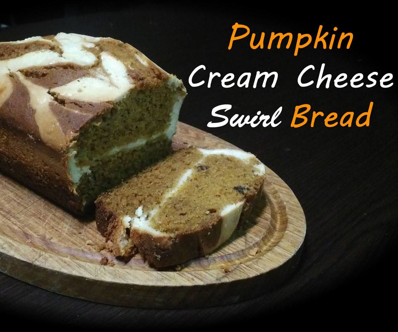 Healthy Pumpkin Cream Cheese Swirl Bread