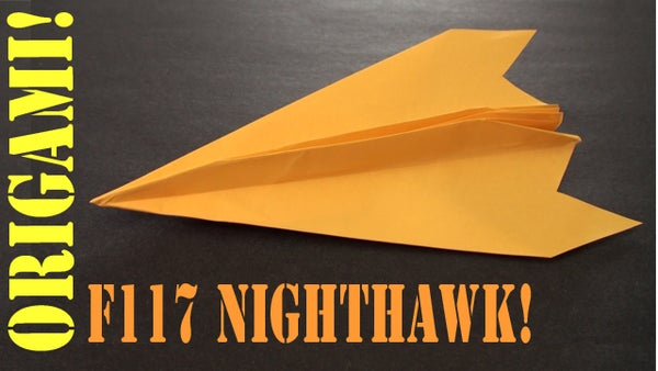 How to Make an Origami F-117 Nighthawk Paper Airplane!
