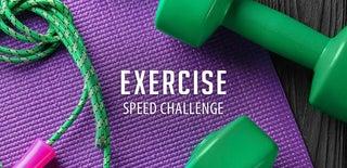 Exercise Speed Challenge