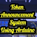 Token Announcement System