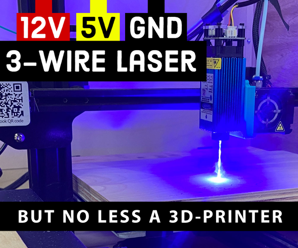 ADDING a 3-Wire Laser to a CR-10S 3D Printer