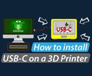 Retrofitting USB-C to a 3D Printer