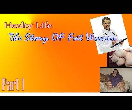 Healty LIfe - The Story Of Fat Women