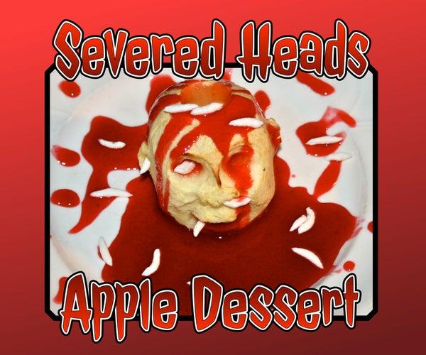 Severed Head Dessert