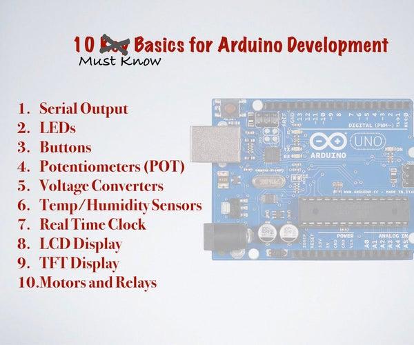 Arduino Top 10 Must Know Basics