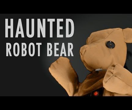 Haunted Robotic Teddy Bear