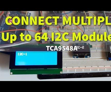 Connect Up to 64 I2C Modules - TCA9548A I2C Multiplexer Module - Arduino
