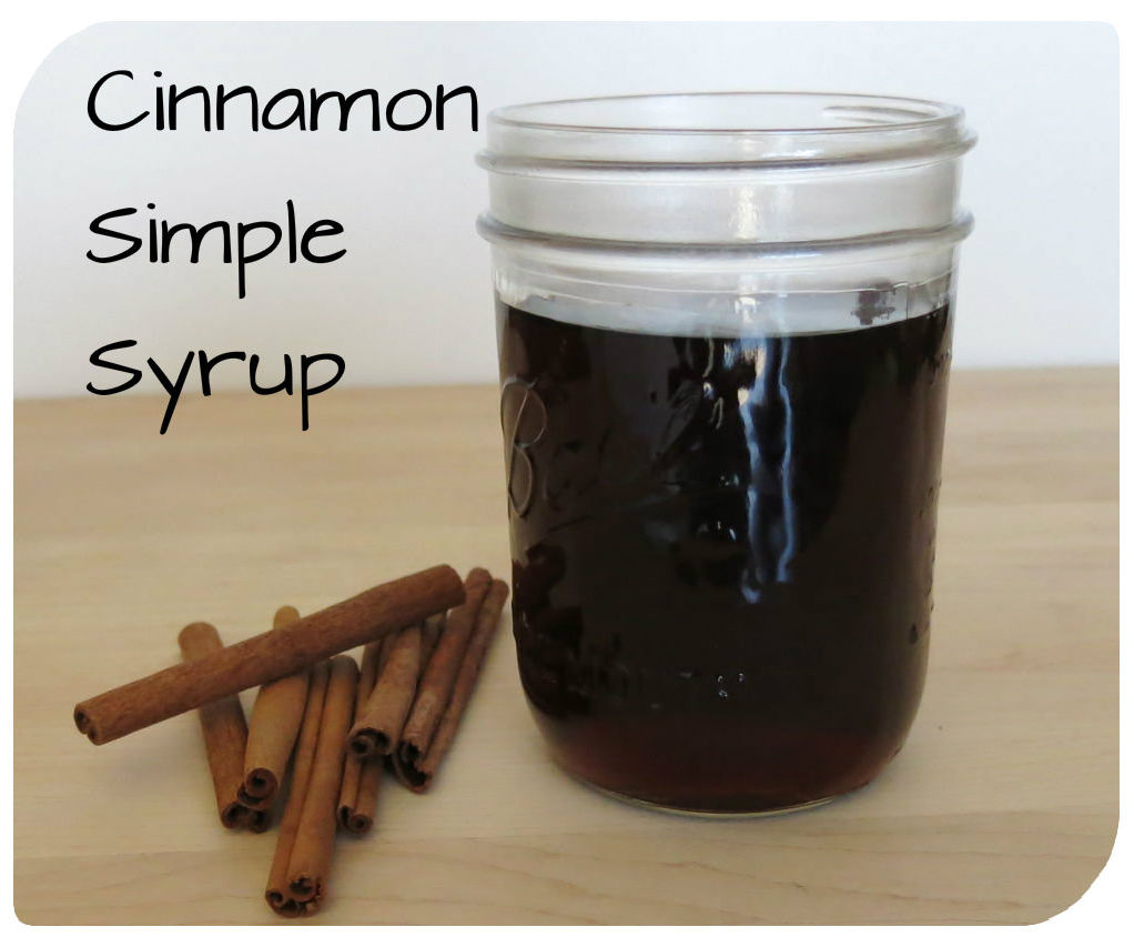 Cinnamon Simple Syrup