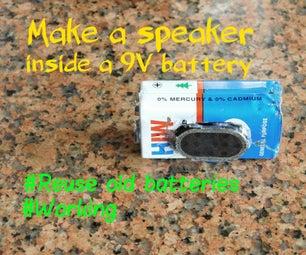 Make a Speaker Inside a 9V Battery