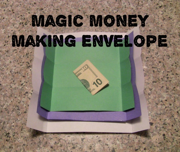 Magic Money Making Envelope