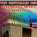 Easy WiFi Controlled RGB Wine Bottle Optics Display