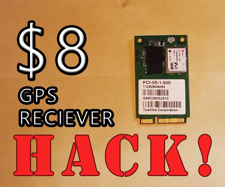 $8 GPS Receiver Hack!