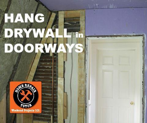 How to Hang Drywall in a Bathroom Doorway