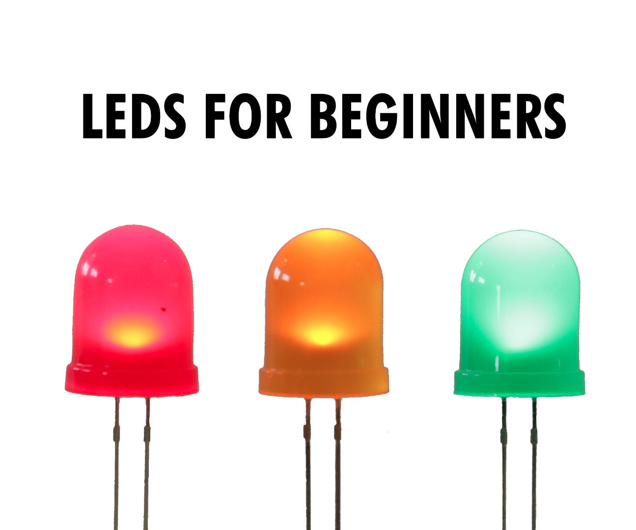 LEDs for Beginners