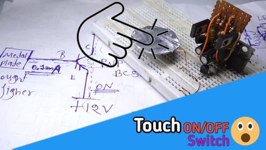 How to Make Touch ON/OFF Switch for Home Appliances