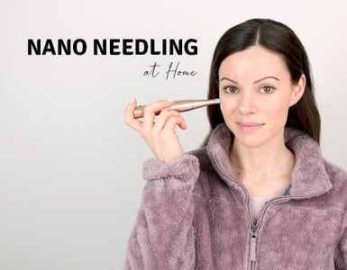 Nano Needling at Home - How to & My Results